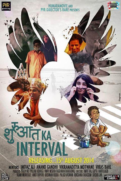 Shuruaat Ka Interval (2014)  SL YT - Avidant Bhagat, Kaivalya Chheda, Rajsekhar Aningi, Sayani Gupta