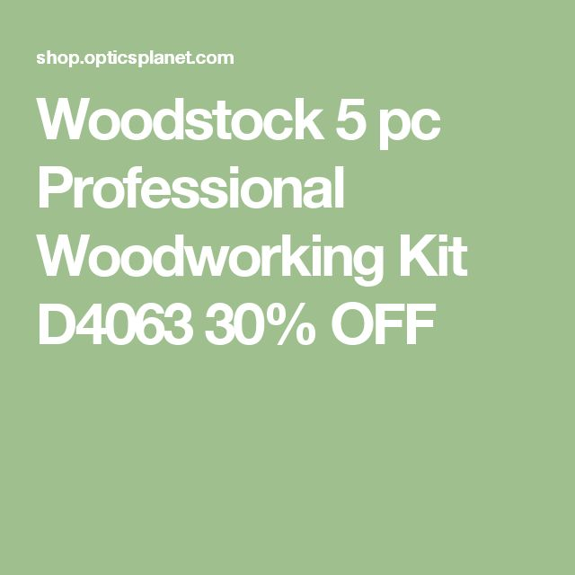 Woodstock 5 pc Professional Woodworking Kit D4063 30% OFF