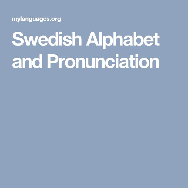 Swedish Alphabet and Pronunciation