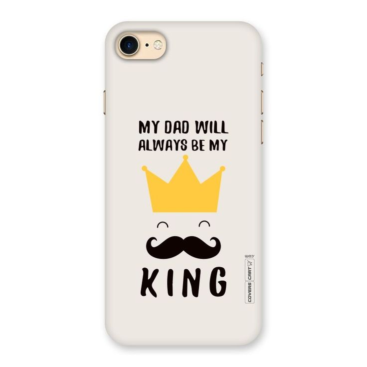 My King Dad Back Case for iPhone 7 | Mobile Phone Covers & Cases in India Online at CoversCart.com