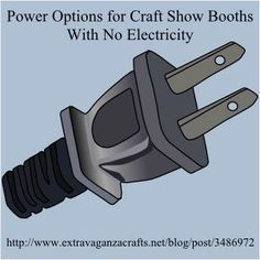 Do you need power in your craft show booth? Power options for art fairs and craft shows. www.extravaganzac... #CraftShow #BoothDisplay #SellCrafts