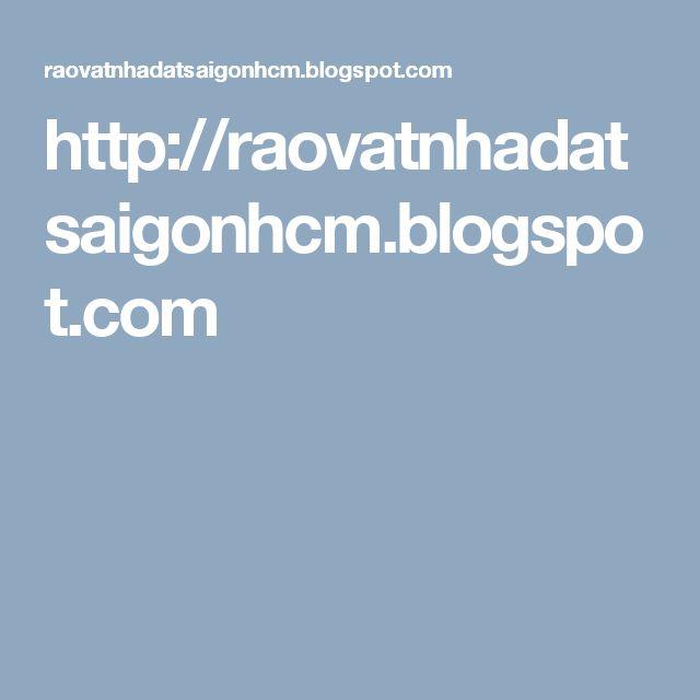 http://raovatnhadatsaigonhcm.blogspot.com
