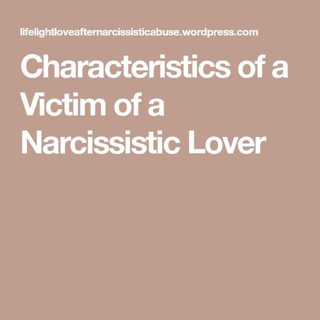 Characteristics of a Victim of a Narcissistic Lover