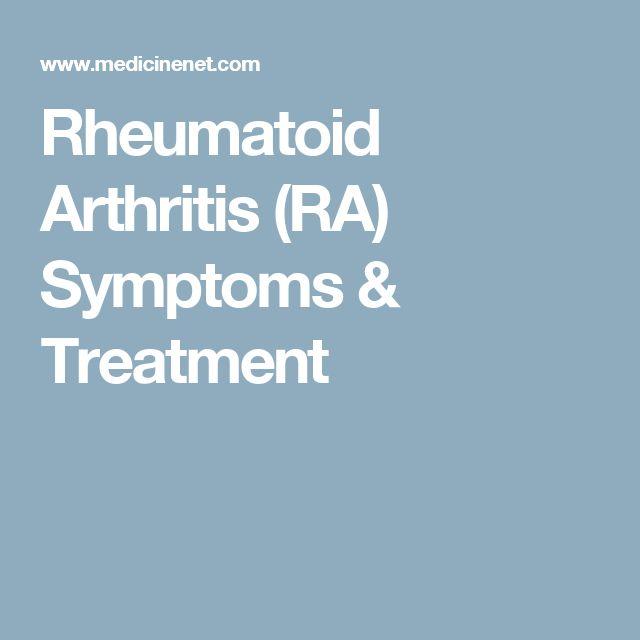 Rheumatoid Arthritis (RA) Symptoms & Treatment