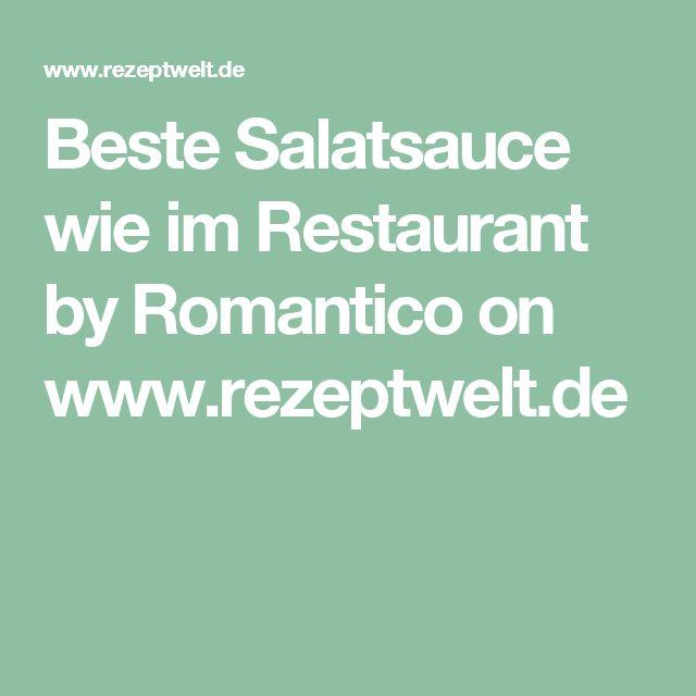 Beste Salatsauce wie im Restaurant by Romantico on www.rezeptwelt.de