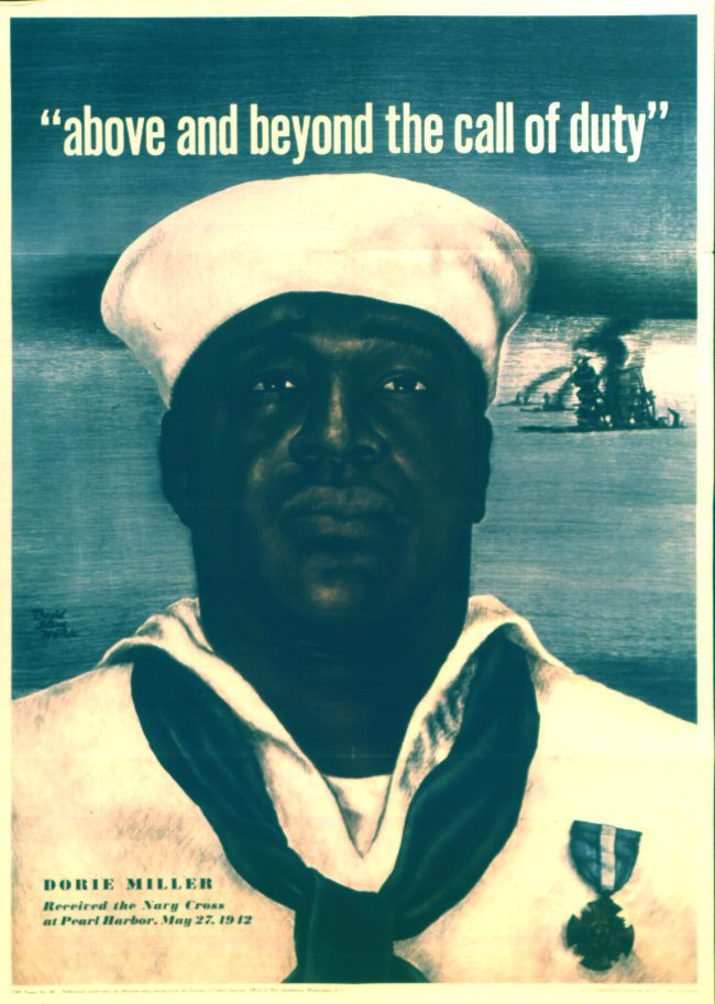 American propaganda poster featuring African-American US Navy sailor Doris Miller, 1943; the text read 'above and beyond the call of duty'