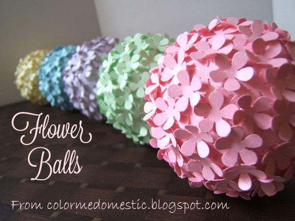 Paper Punched Flower Balls - instead of hot glue, I think I'll pin each of them in...