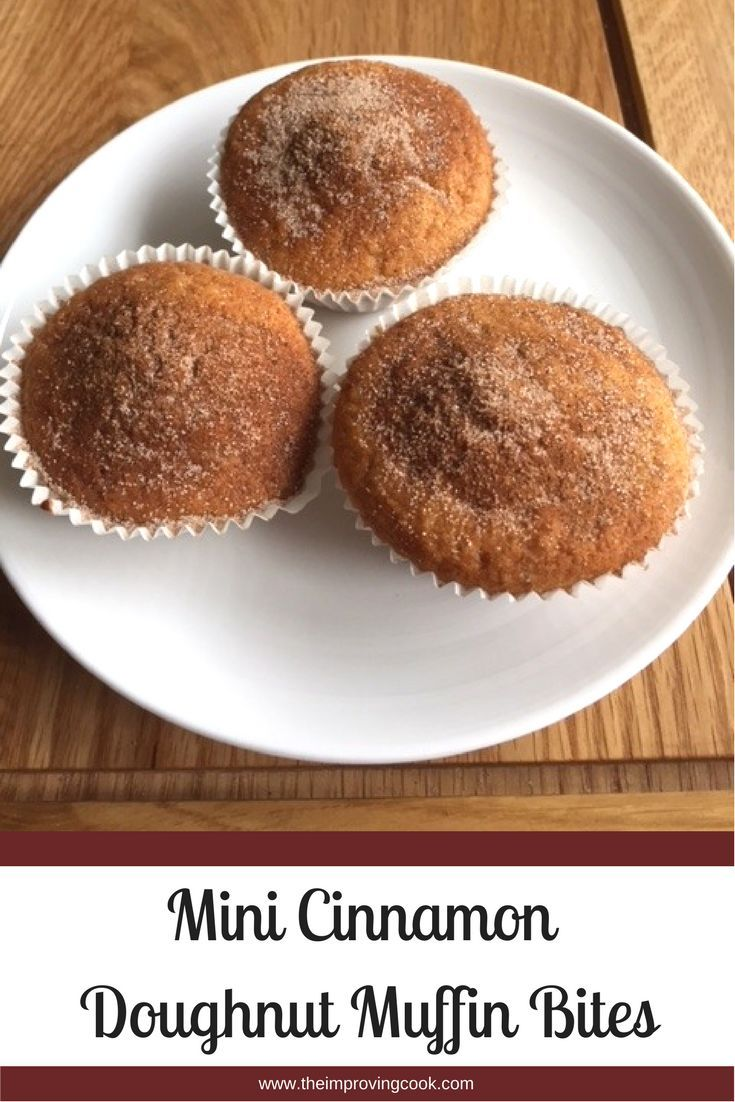 The Improving Cook- mini cinnamon doughnut muffin bites (duffins) Moist doughnut style sponge, covered in cinnamon sugar. Very quick and easy to make and the perfect size for an after-school snack or a lunchbox treat. #lunchboxlove #afterschoolsnack #doughnut #cinnamon #easyrecipe