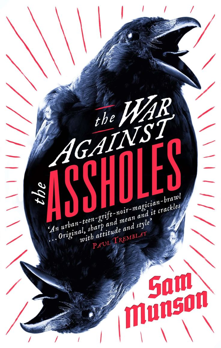 The_War_Against_The_Assholes, book cover designed by Jack Smyth