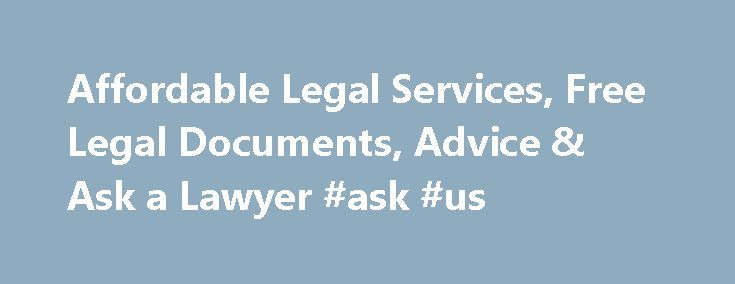 Affordable Legal Services, Free Legal Documents, Advice & Ask a Lawyer #ask #us http://ask.nef2.com/2017/04/26/affordable-legal-services-free-legal-documents-advice-ask-a-lawyer-ask-us/  #ask a lawyer # Incorporate Your Business We ve helped thousands of business owners just like you. Incorporate in Minutes We check your business name and file your paperwork. Our specialists can walk you through the entire process. Stay in Compliance We offer a Registered Agent service so you don t miss…