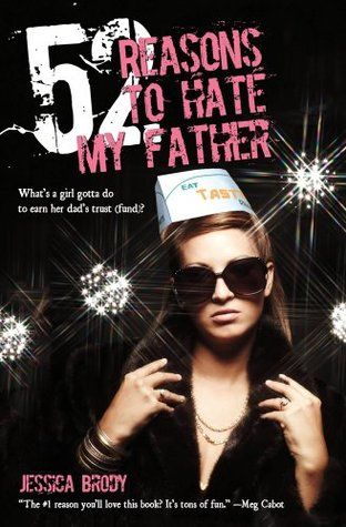 Review: 52 Reasons to Hate my Father – By Jessica Brody