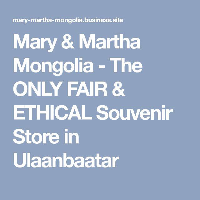 Mary & Martha Mongolia - The ONLY FAIR & ETHICAL Souvenir Store in Ulaanbaatar