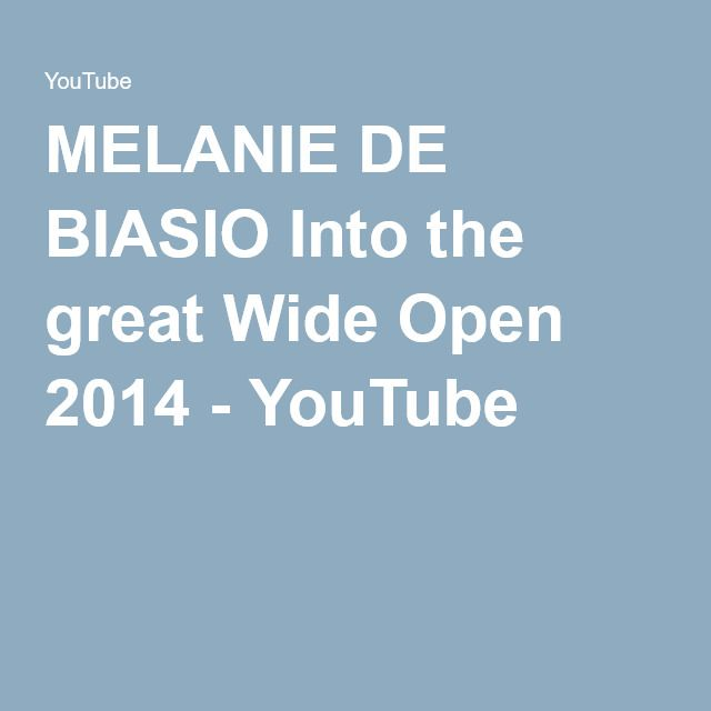 MELANIE DE BIASIO Into the great Wide Open 2014 - YouTube