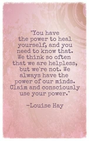 you have the power to heal yourself // louise hay #healthy #happy #emmamildon