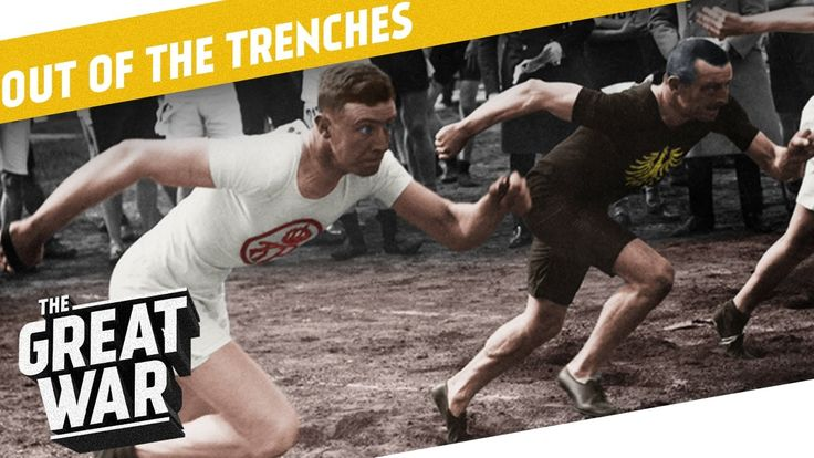 Olympic Games 1916 - Reaction To Tanks - Barbed Wire I OUT OF THE TRENCHES