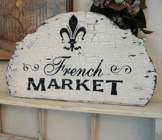 French Market sign....I adore this sign