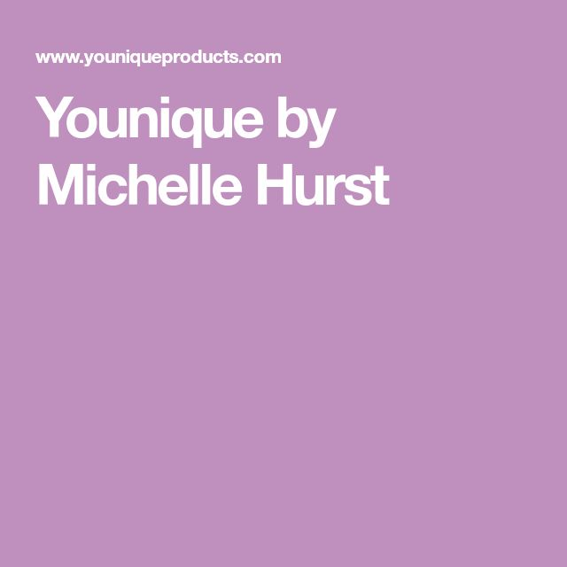 Younique by Michelle Hurst