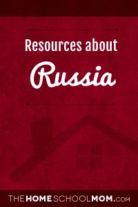 TheHomeschoolMom resources about Russia