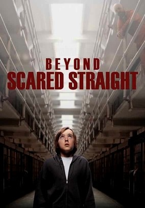 Beyond Scared Straight! (2011) Executive produced by Arnold Shapiro (who directed the 1979 documentary Scared Straight!), this A reality series offers troubled teens a bitter taste of prison life by taking them behind bars to interact with actual inmates.