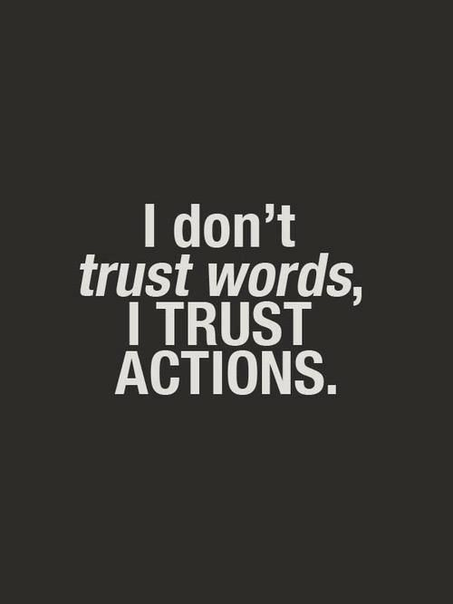 I don't trust words