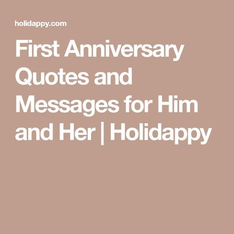 First Anniversary Quotes and Messages for Him and Her | Holidappy