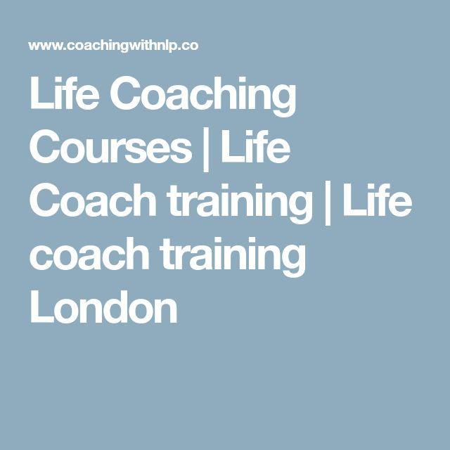 Life Coaching Courses | Life Coach training | Life coach training London