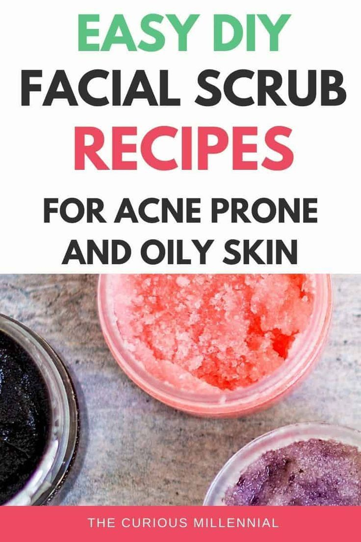 Diy Scrubs For Oily Acne Prone Skin Homemade Exfoliating Face