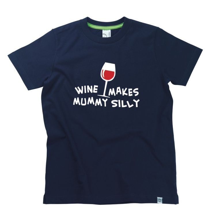 Wine Makes Mummy Silly Kids T-Shirt by Hairy Baby