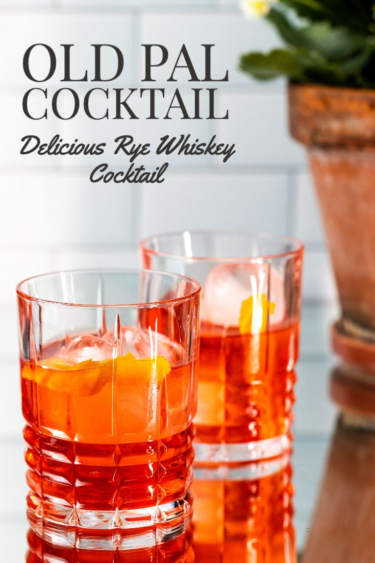 Old Pal Cocktail Recipe In 2020 Good Whiskey Drinks Cocktails Whiskey Cocktails