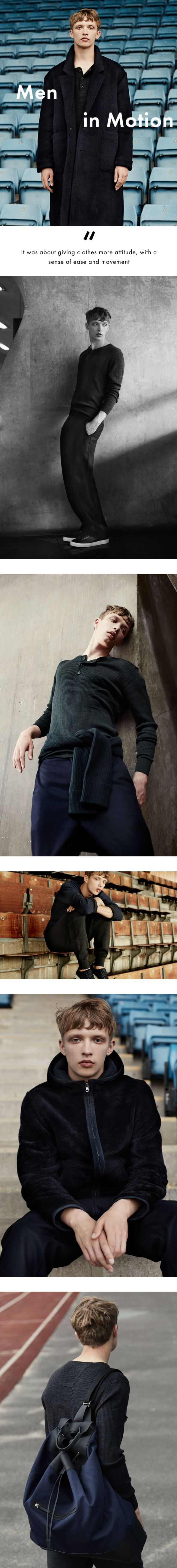 Discover Men in Motion. A 10-piece capsule collection for men with a fluid and luxurious aesthetic that celebrates movement. Shop Italian fabrics, including cashmeres and alpaca across jumpers, jackets, trousers and more.