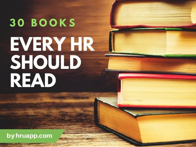 30 Books Every HR Professional Needs To Read