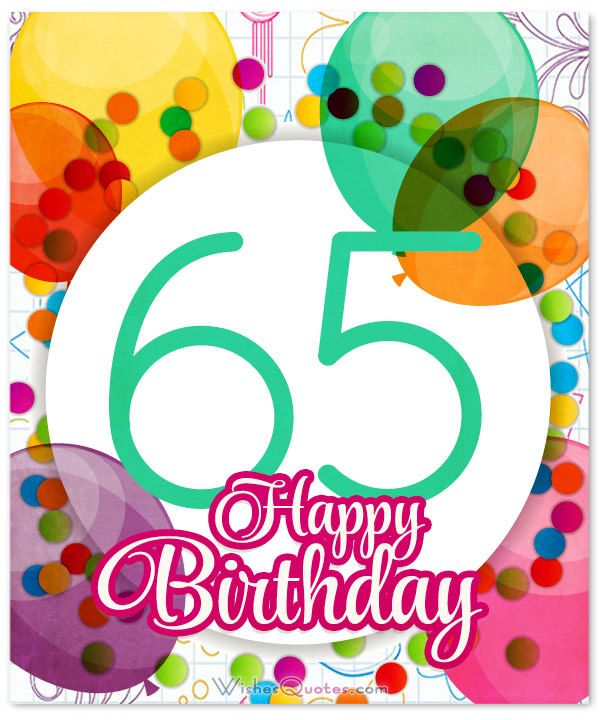 Happy 65th Birthday Cards Card Messages Wishes Wish Quotes