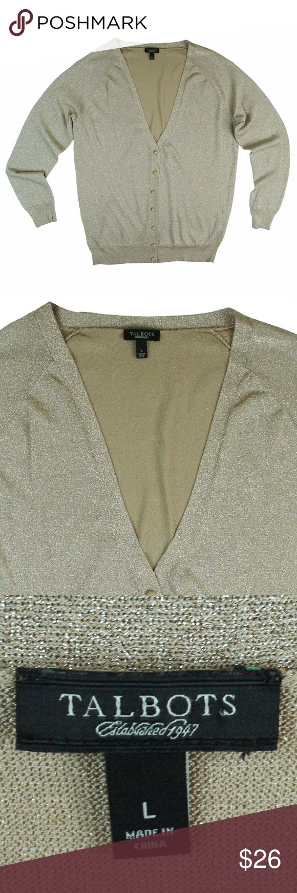 "TALBOTS Champagne Shimer Metallic Cardigan Sweater Mint condition. This champagne shimmer metallic cardigan sweater from Talbots features button closures. Made of a viscose blend. Lightweight knit. Measures: bust: 42"", total length: 27"", sleeves: 25"" Talbots Sweaters Cardigans"