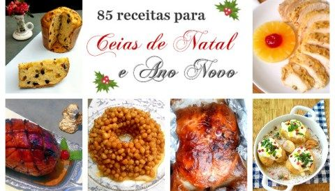 85 receitas para as Ceias de Fim de Ano (Natal e Ano Novo)