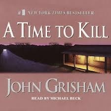 A Time to Kill: John Grisham's first novel and I think his best.
