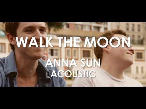 Walk The Moon - Anna Sun (acoustic)