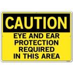Caution 20.5 in. W x 14.5 in. H Polystyrene Eye And Ear Protection Required In This Area Sign, Yellow