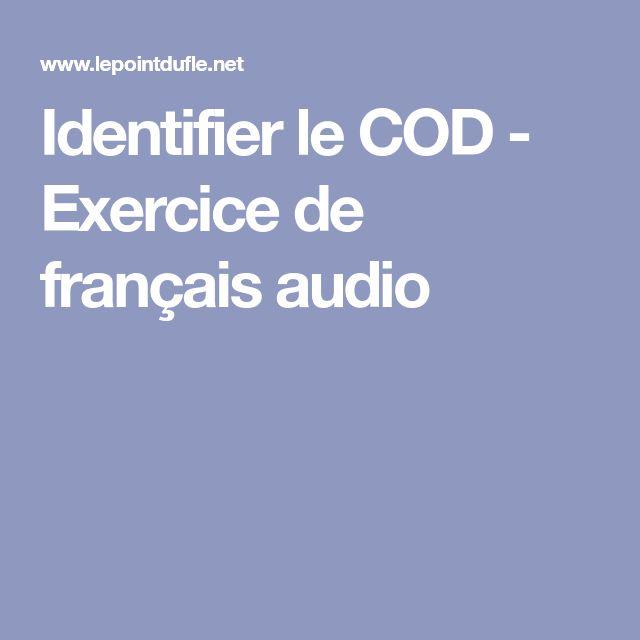 Identifier le COD - Exercice de français audio
