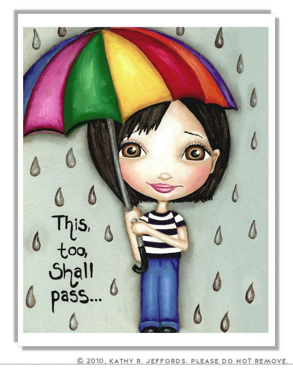 This Too Shall Pass Art. Rainy Day Print. Cute Big Eyed Girl. Motivational Colorful Umbrella Illustration. Gray Weather Art. Quote Poster.