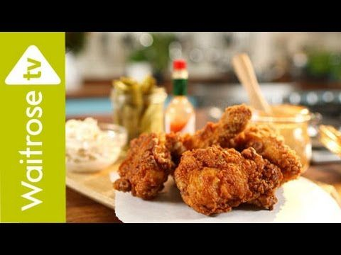 Soul Food | Spicy Fried Chicken | Waitrose https://www.youtube.com/watch?t=2&v=NQWEj8jhPFU  Crisp, succulent and delicious - find out how to make the best fried chicken you'll ever taste.