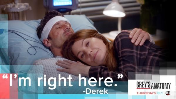 """I'm right here."" Derek Shepherd, Grey's Anatomy quotes"