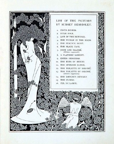 Aubrey Beardsley (1872-1898). List of the Pictures  An original illustration for Oscar Wilde's 'Salome: A Tragedy in One Act' first published 1894