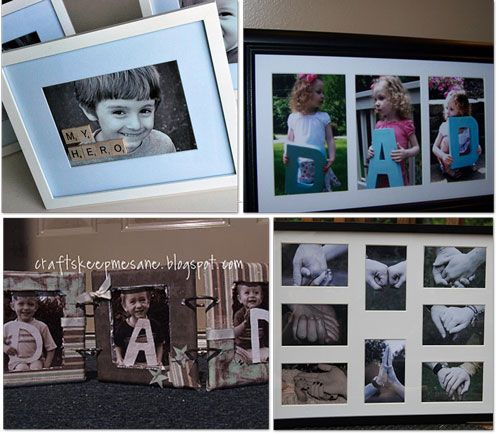 I think I will do the D A D picture framed with each of the kids holding the letters for father's day this year.  It will be so cute and perfect for daddy's office:)