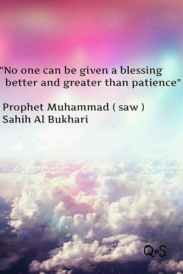 Patience. Hadith of prophet Muhammad ( saw )
