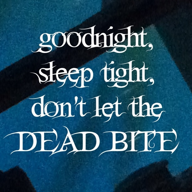 Dead Bite - Hollywood Undead fav song of theirs besides kill everyone