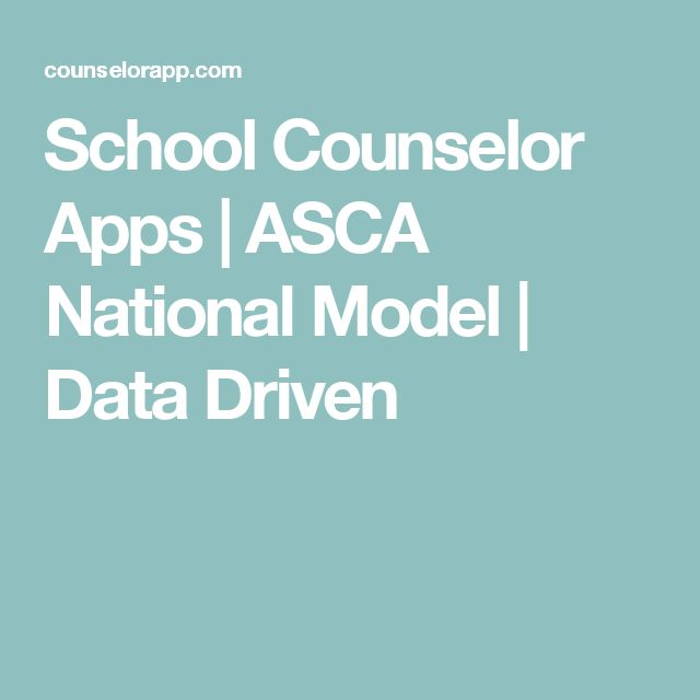 School Counselor Apps | ASCA National Model | Data Driven