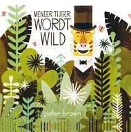 """Meneer Tijger wordt wild   pluizer   Meneer Tijger is het beu er altijd heel keurig en proper bij te lopen in een heel keurige propere straat in de stad. Hij besluit er iets aan te doen door weer wild te worden. Op vier poten lopen, hard brullen, geen kleren meer,... """"Zijn vrienden verloren hun geduld. 'Tijger, als je zo nodig wild wilt zijn, doe dat dan alsjeblieft in de wildernis!'"""" Leven in de wildernis is geweldig, maar hij is er wel eenzaam. Hij besluit terug naar zijn vrienden te keren…"""