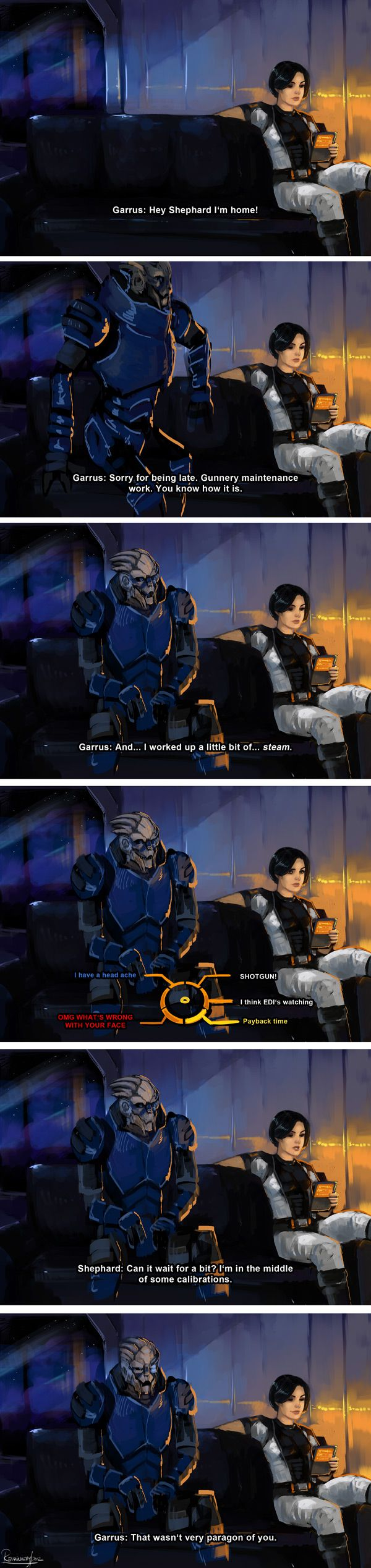 Can it wait for bit? I am in the middle of some calibrations. I wish this had been an option. Shepard and Garrus being a adorable.