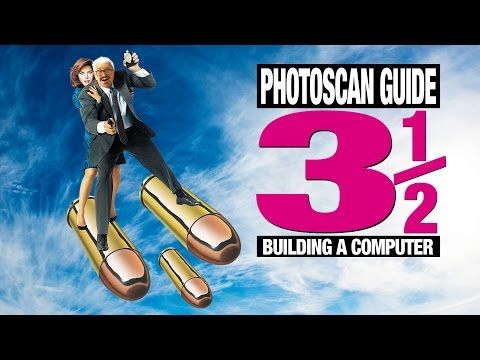 PhotoScan Guide Part 3 and a Half: Building a PC - YouTube
