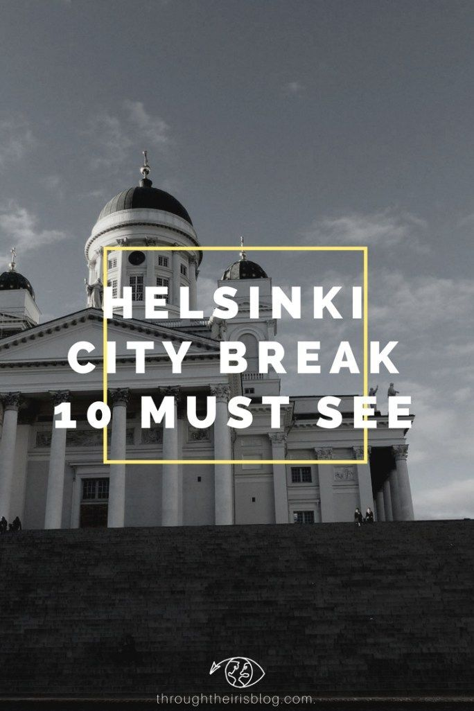 10 Things to do in Helsinki for your City Break. Don't miss on these. Things to do In | Helsinki | Travel | Finland | Summer | Photography | City Break #visithelsinki #helsinki #citybreak #finlandHelsinki City Break – 10 things to do